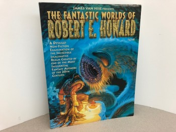 Image for James Van Hise Presents the Fantastic World of Robert E. Howard