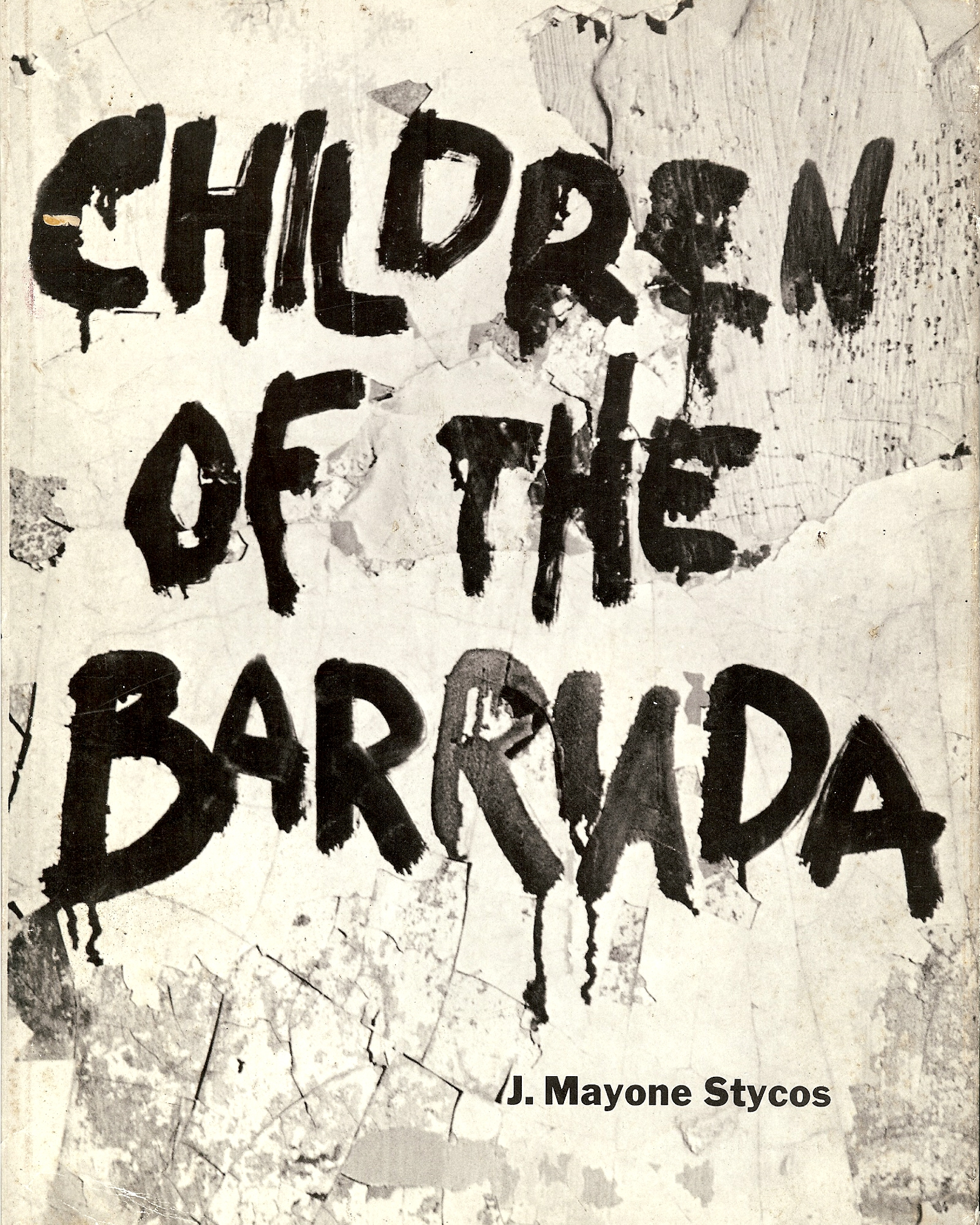 Image for CHILDREN OF THE BARRIADA : A Photographic Essay on the Latin American Population Problem ( Signed )