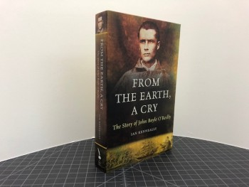 Image for From the Earth, a Cry: The Story of John Boyle O'Reilly