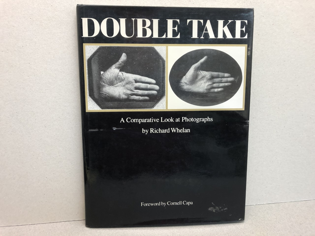 Image for DOUBLE TAKE : A Comparative Look at Photographs