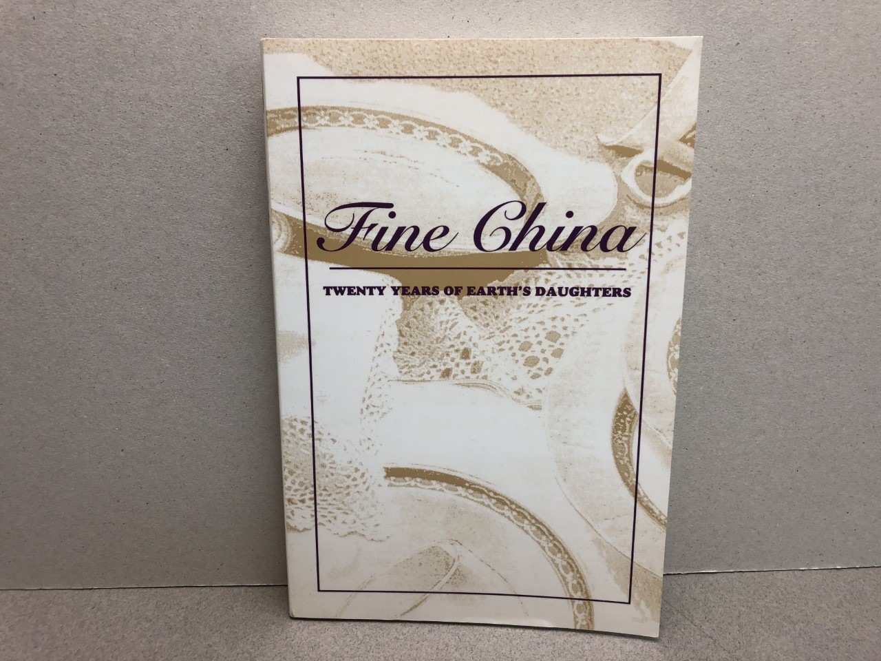 Image for FINE CHINA : Twenty Years of Earth's Daughters (Springhouse Editions)