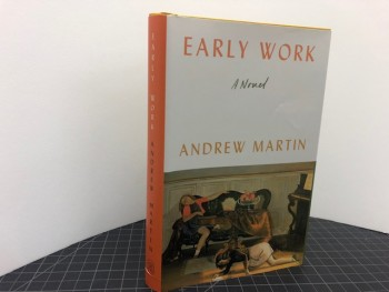 Image for EARLY WORK : A Novel (signed & dated )