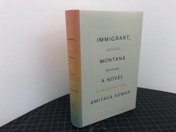 Image for IMMIGRANT , MONTANA  : A novel (signed )