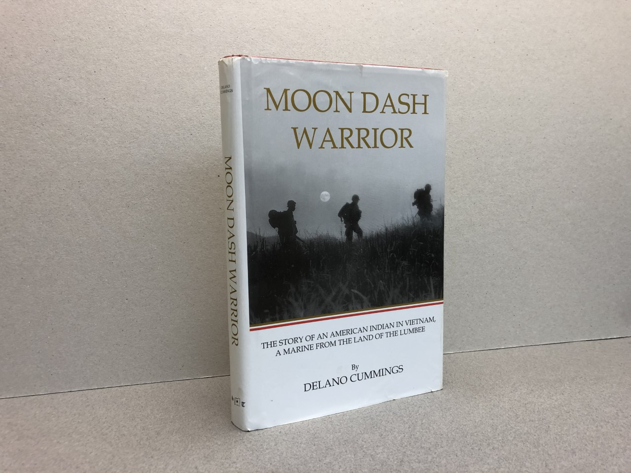 Image for MOON DASH WARRIOR : The Story of an American Indian in Vietnam, a Marine from the Land of the Lumbee  (  signed )
