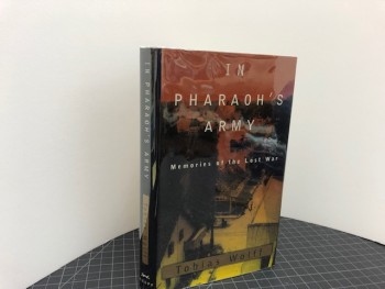 Image for IN PHARAOH'S ARMY : Memories of the Lost War (signed)