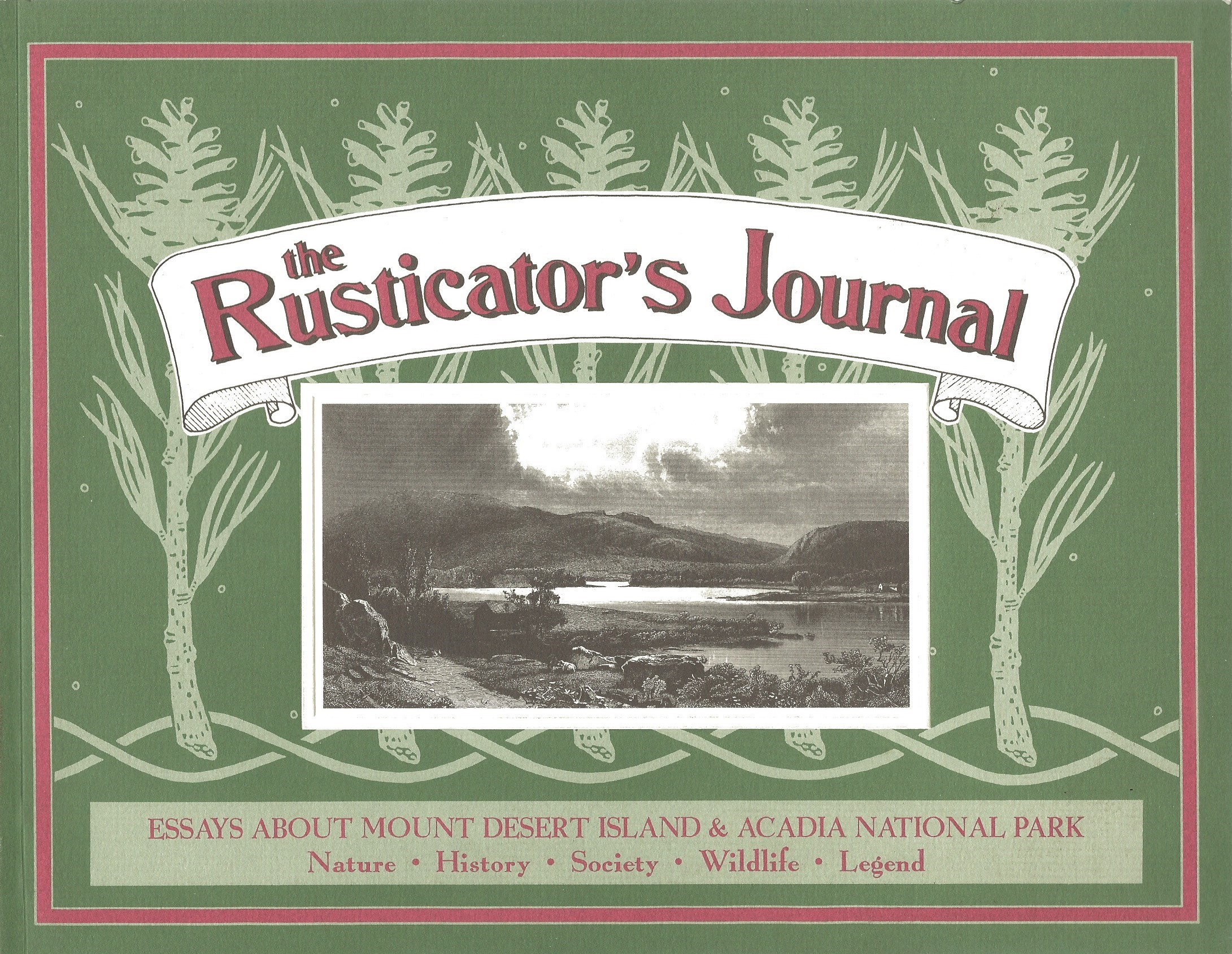 Image for THE RUSTICATOR'S JOURNAL : A Collection of Articles from the Journal of Friends of Acadia