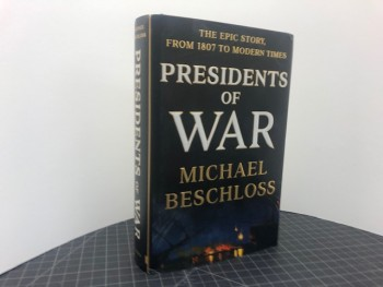 Image for PRESIDENTS OF WAR : The Epic Story , From 1807 to Modern Times  (signed & dated)