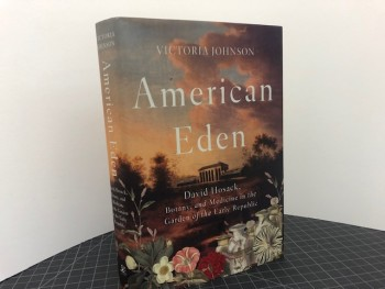 Image for AMERICAN EDEN : David Hosack, Botany, and Medicine in the Garden of the Early Republic